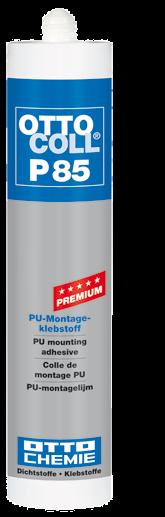 Ottocoll P 85 PU-Montagekleber