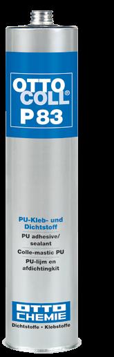OTTOCOLL® P 83 Der PU-Kleb- und Dichtstoff
